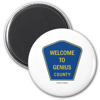 Welcome To Genius County (Signs) 2 Inch Round Magnet