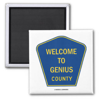 Welcome To Genius County (Signs) 2 Inch Square Magnet