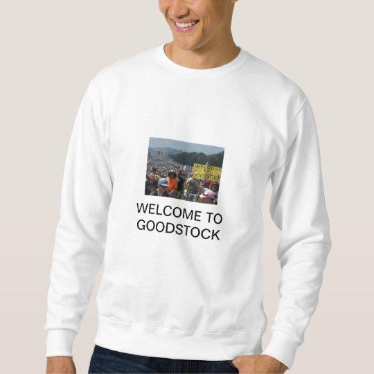 WELCOME TO GOODSTOCK SWEATSHIRT