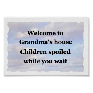 Welcome to Grandma's house poster