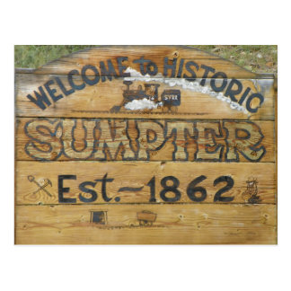 Welcome to Historic Sumpter Est. ~ 1862 Postcard