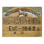 Welcome to Historic Sumpter Est. ~ 1862 Postcards