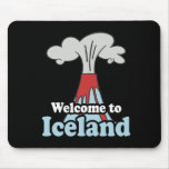 Welcome to Iceland Mouse Pad