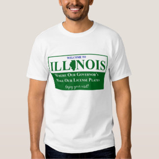 Welcome To Illinois - Where Our Governor's... T-Shirt