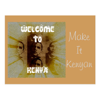 Welcome to Kenya: Make it Kenyan Postcard