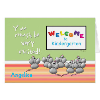 Welcome to Kindergarten from Teacher Mice Card
