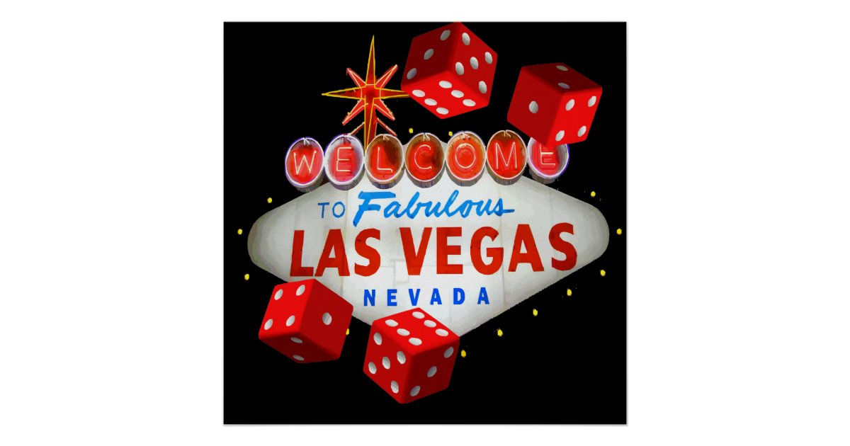 Welcome to Las Vegas + Dice Vector Graphic Poster - Zazzle.com