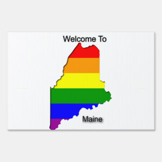 Welcome to Maine Lawn Sign