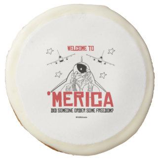 Welcome to Merica - Did someone order some freedom Sugar Cookie