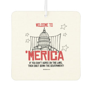 Welcome to Merica - Shut down the government