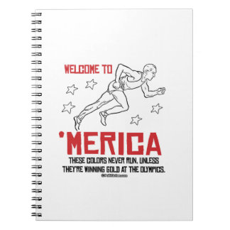 Welcome to Merica - These Colors Never Run Note Book