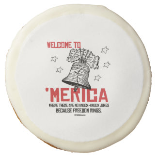 Welcome to Merica - Where freedom rings Sugar Cookie