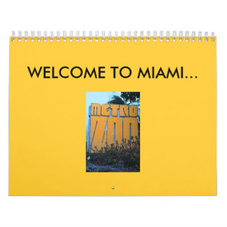 WELCOME TO MIAMI... METRO ZOO CALENDAR