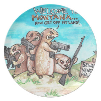 Welcome to Montana Vengeful Prairie Dogs Dinner Plate