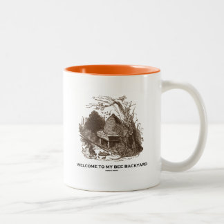 Welcome To My Bee Backyard (Beehive In Garden) Two-Tone Coffee Mug