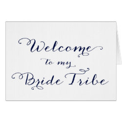 Welcome to My Bride Tribe Bridesmaid Card