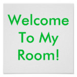 Welcome To My Room! Print