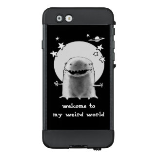 welcome to my weird world funny alien LifeProof NÜÜD iPhone 6 case