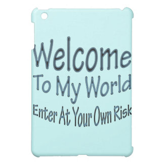 Welcome To My World blu Cover For The iPad Mini