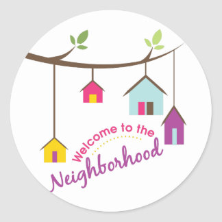 Welcome To Neighborhood Classic Round Sticker