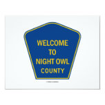 """Welcome To Night Owl County (Signs) 4.25"""" X 5.5"""" Invitation Card"""