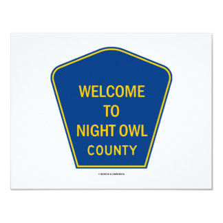 Welcome To Night Owl County (Signs) 4.25x5.5 Paper Invitation Card
