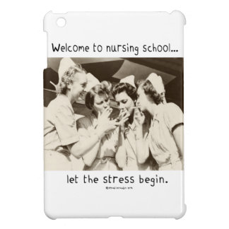 Welcome to Nursing School Cover For The iPad Mini