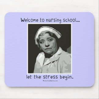 Welcome to Nursing School Mouse Pad