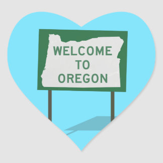 """""""Welcome To Oregon"""" Sign Heart Sticker"""