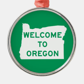 Welcome to Oregon - USA Road Sign Metal Ornament