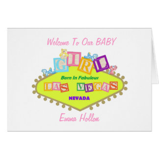 Welcome To Our Baby GIRL Born In Fabulous Las Vega Greeting Card