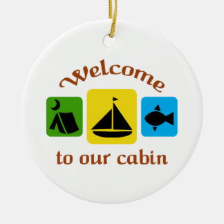 Welcome To Our Cabin Ceramic Ornament