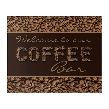 Coffee Themed Welcome to our Coffee Bar Acrylic Print