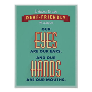 Welcome to our deaf-friendly classroom. v2 poster