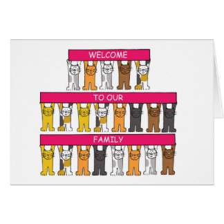 Welcome to our family, cartoon cats. card