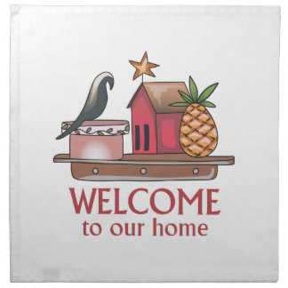 WELCOME TO OUR HOME CLOTH NAPKIN