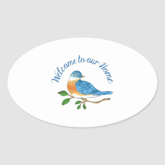 WELCOME TO OUR HOME OVAL STICKER