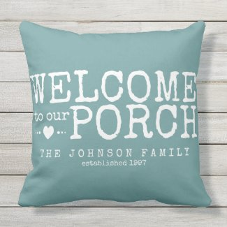Welcome to our Porch Custom Family Aqua & White Outdoor Pillow