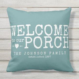 Welcome to our Porch Custom Family Aqua & White Outdoor Pillow