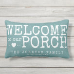 "Welcome to our Porch Custom Family | Aqua &amp; White Outdoor Pillow<br><div class=""desc"">Reversible pillow in lovely shade of aqua teal welcomes family and friends to your porch. Message on the front is personalized with your name and year established, on the back is a coordinating white stripe pattern. And it&#39;s easy to customize the background color on the front and back to match...</div>"