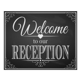 Welcome to our Reception ideal for wedding Poster