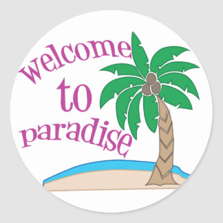 Welcome To Paradise Classic Round Sticker