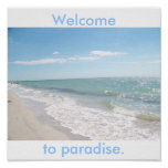 Welcome to paradise. posters