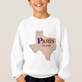 Welcome to Paris, Texas Sweatshirt