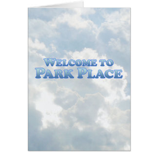 Welcome to Park Place - Mult-Products Greeting Card