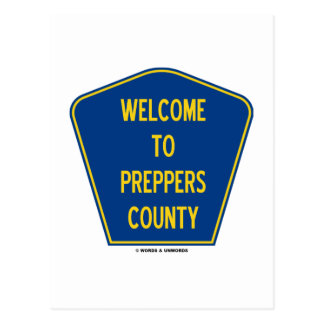 Welcome To Preppers County Sign Humor Post Card