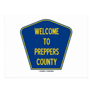 Welcome To Preppers County Sign Humor Post Cards
