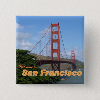 Welcome to San Francisco - Golden Gate Bridge Button