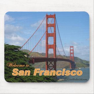 Welcome to San Francisco - Golden Gate Bridge Mouse Pad