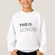 Welcome to school sweatshirt